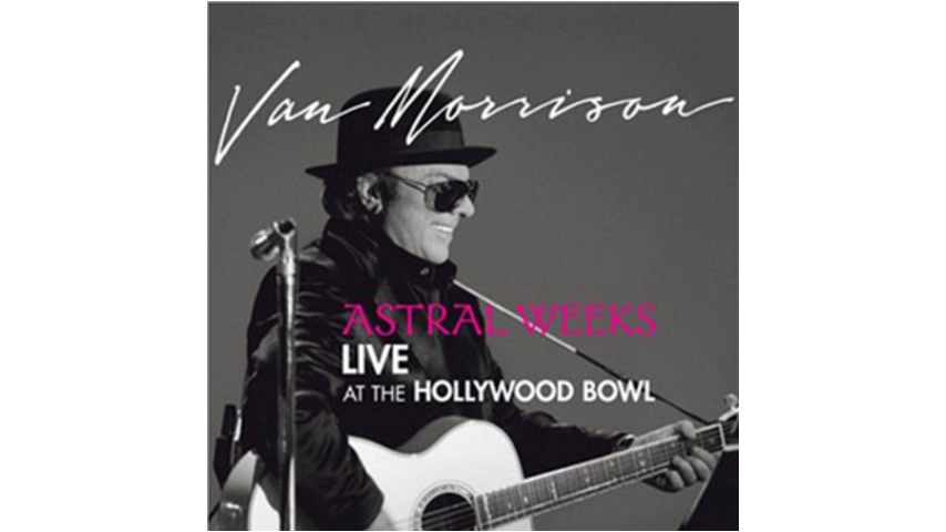 Van Morrison: <em>Astral Weeks:  Live at the Hollywood Bowl</em>