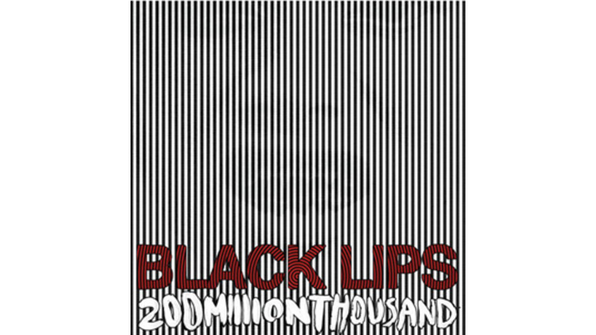 Black Lips: <em>200 Million Thousand </em>
