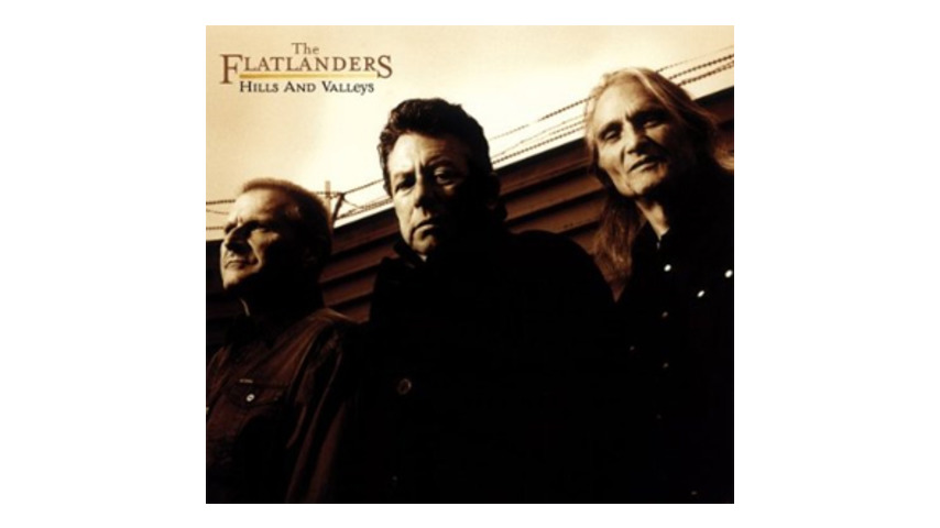 The Flatlanders: <em>Hills and Valleys</em>