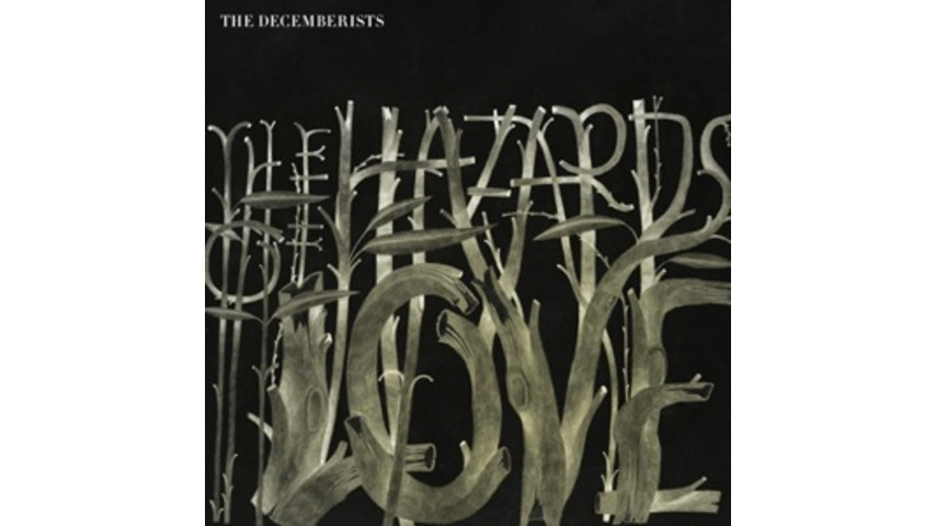 <nobr>The Decemberists:</nobr> <i>The Hazards of Love</i>