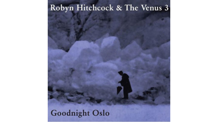 Robyn Hitchcock: <em>Goodnight Oslo</em>