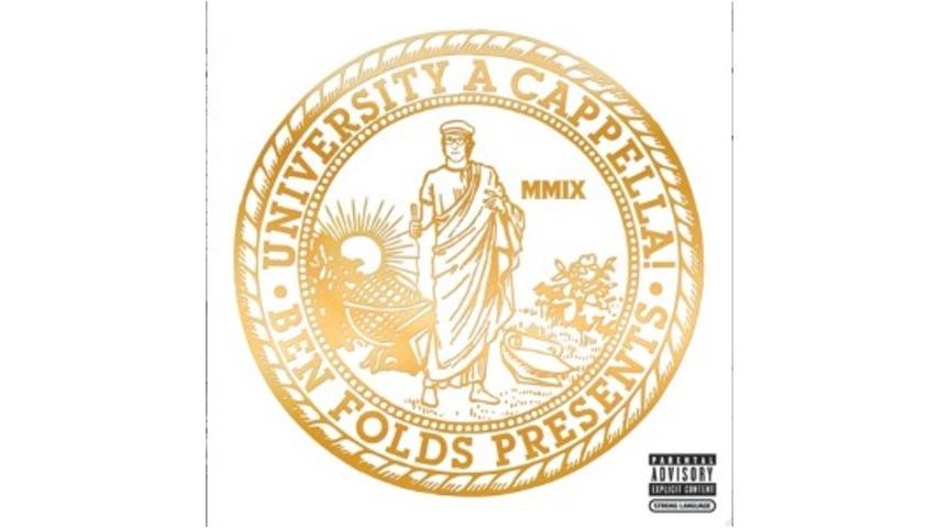 Ben Folds: <em>Ben Folds Presents: University A Cappella!</em>