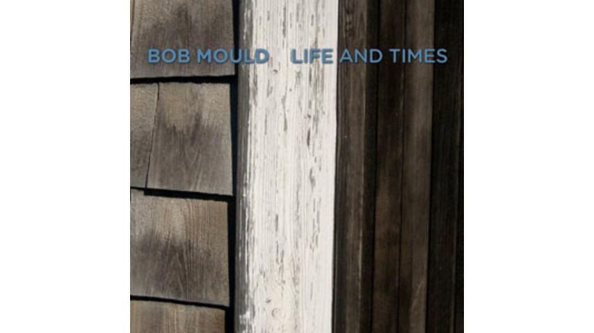 Bob Mould: <em>Life and Times</em>
