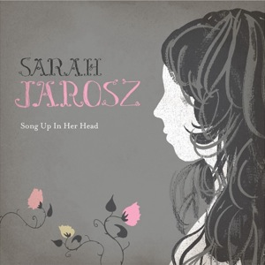 Sarah Jarosz: <em>Song Up In Her Head </em>