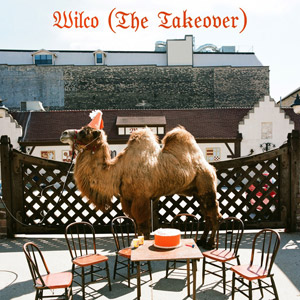 <em>Paste</em> Presents: Wilco (The Takeover)