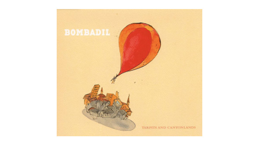 Bombadil: <em>Tarpits and Canyonlands</em>