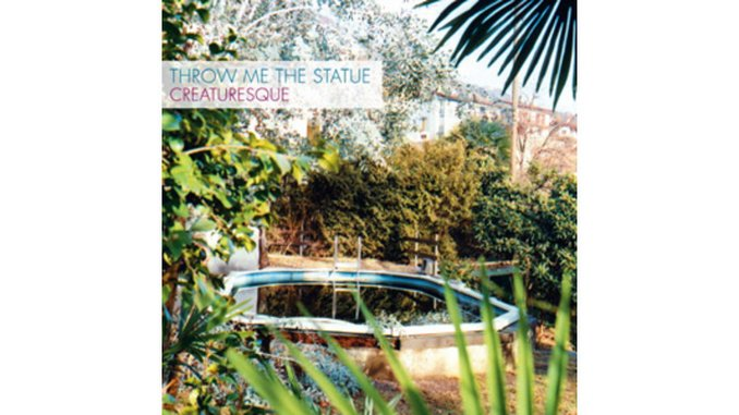Throw Me the Statue: <em>Creaturesque</em>