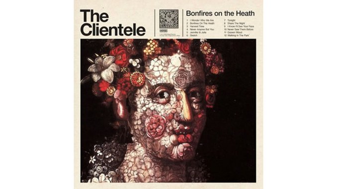 The Clientele: <em>Bonfires on the Heath</em>