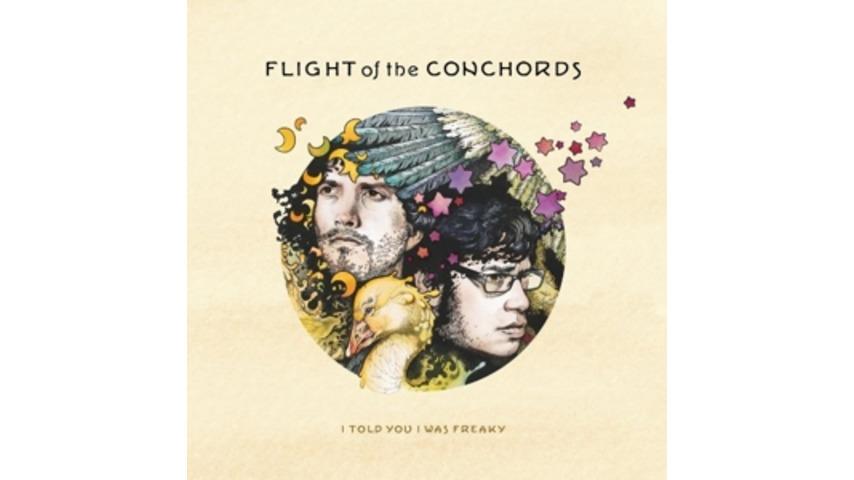 Flight of the Conchords: <em>I Told You I Was Freaky</em>