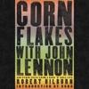 Robert Hilburn Recalls the Death of John Lennon