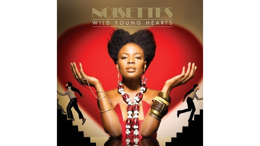 Noisettes: <em>Wild Young Hearts</em>