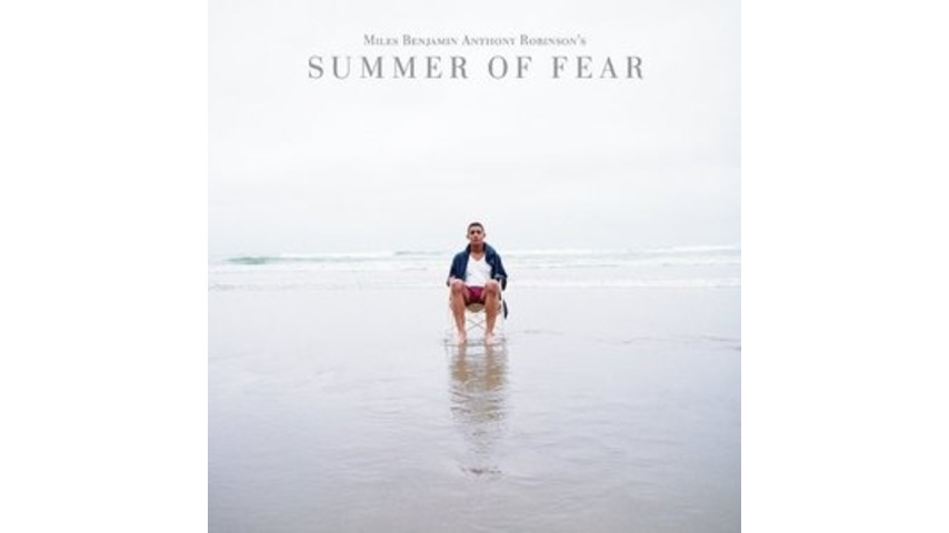 Miles Benjamin Anthony Robinson: <em>Summer of Fear</em>