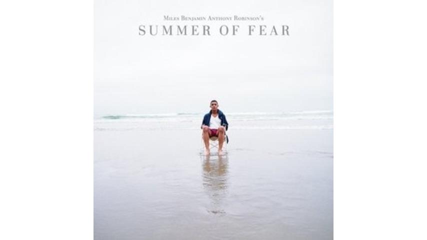 Miles Benjamin Anthony Robinson: <em>Summer of Fear</em>