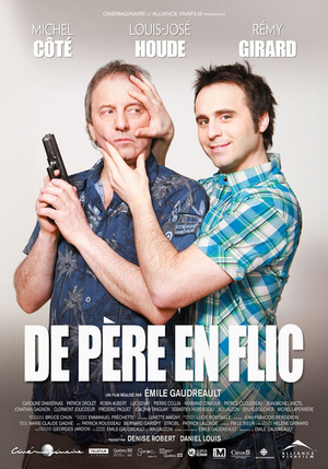 <em>De Père en Flic</em>, Highest Grossing French-Canadian Film Ever, Comes to U.S.