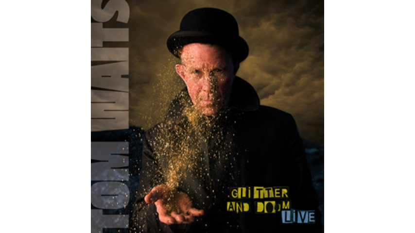 Tom Waits: <em>Glitter and Doom Live</em>