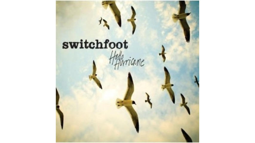 Switchfoot: &lt;em&gt;Hello Hurricane&lt;/em&gt;