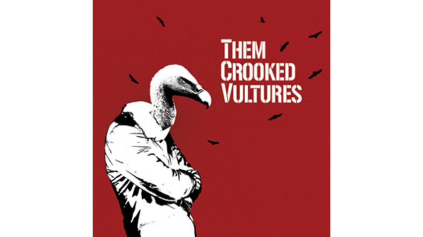 Them Crooked Vultures: <em>Them Crooked Vultures</em>