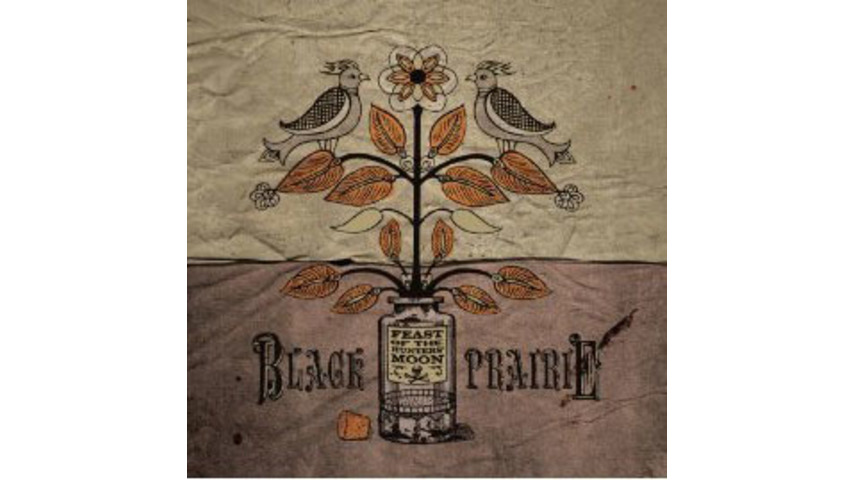 Black Prairie: <em>Feast of the Hunters' Moon</em>