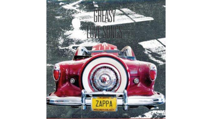 Frank Zappa: <i>Greasy Love Songs</i>