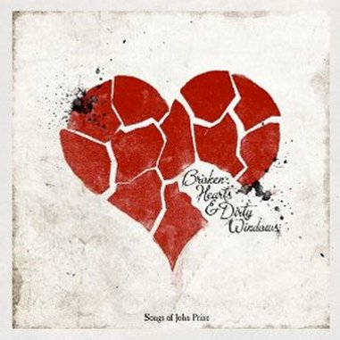 Various Artists: <em>Broken Hearts & Dirty Windows: Songs of John Prine</em>