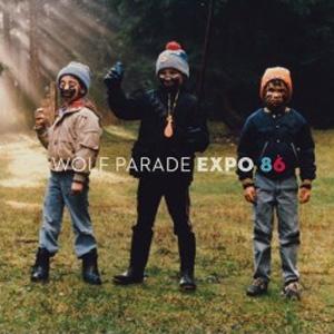 Wolf Parade: <em>Expo 86</em>