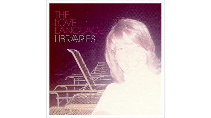 The Love Language: <em>Libraries</em>