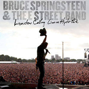 <em>Bruce Springsteen & the E Street Band: London Calling: Live in Hyde Park</em> DVD Review