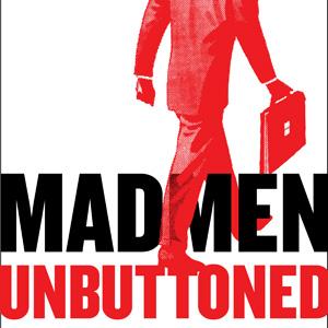 Book Excerpt: <em>Mad Men Unbuttoned: A Romp Through 1960s America</em>