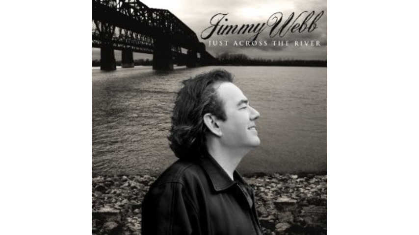 Jimmy Webb: <i>Just Across The River</i>