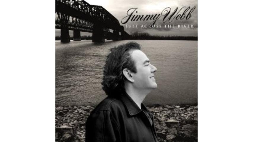 Jimmy Webb: <i>Just Across The River</i>