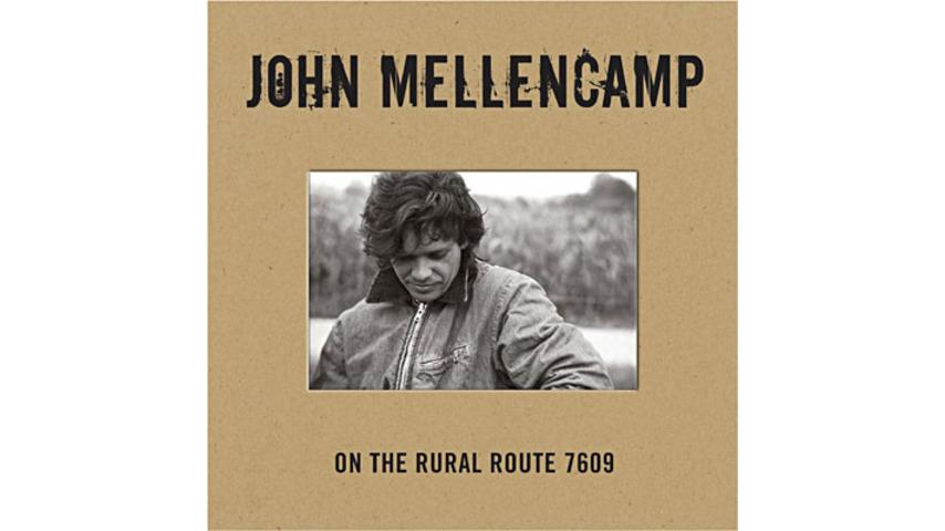 John Mellencamp: <em>On the Rural Route 7609</em>