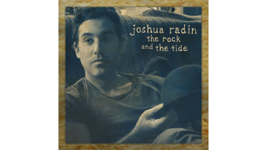 Joshua Radin: <em>The Rock and The Tide</em>