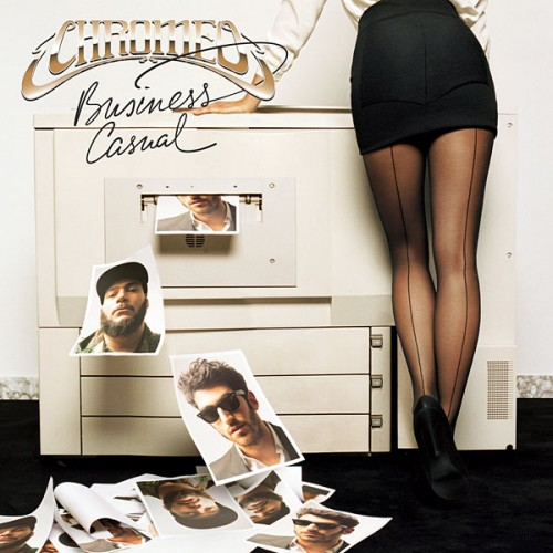 Chromeo: <em>Business Casual</em>