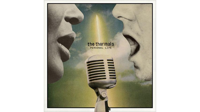 The Thermals: <em>Personal Life</em>
