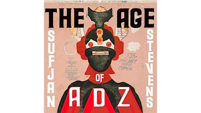 Sufjan Stevens - <i>The Age of Adz</i> Review