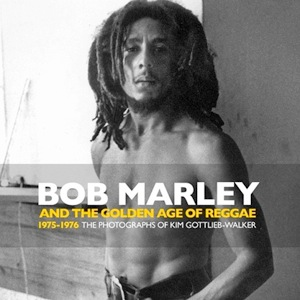 Book Excerpt: Ten Photos from <em>Bob Marley and the Golden Age of Reggae</em>