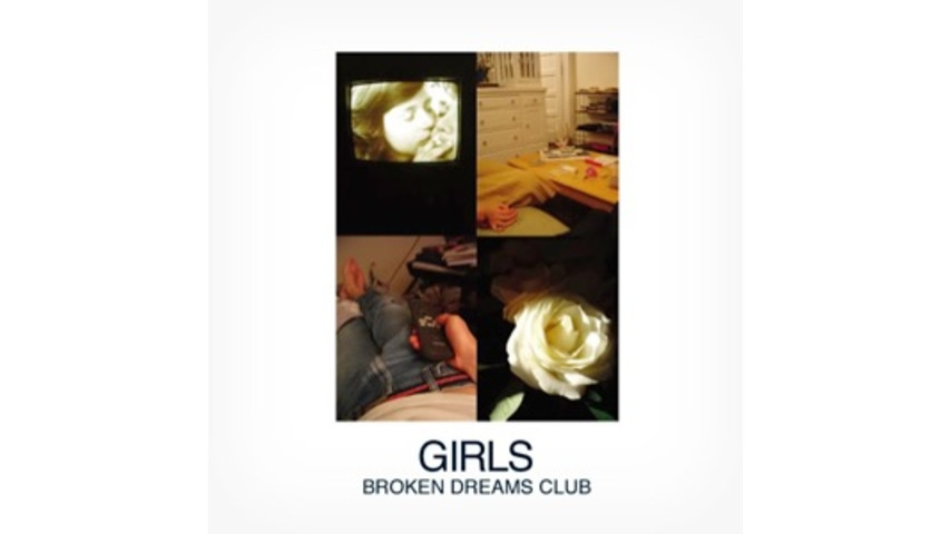 Girls: &lt;i&gt;Broken Dreams Club&lt;/i&gt; EP