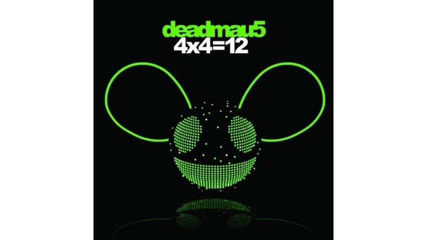 Deadmau5: <i>4 x 4 = 12</i>