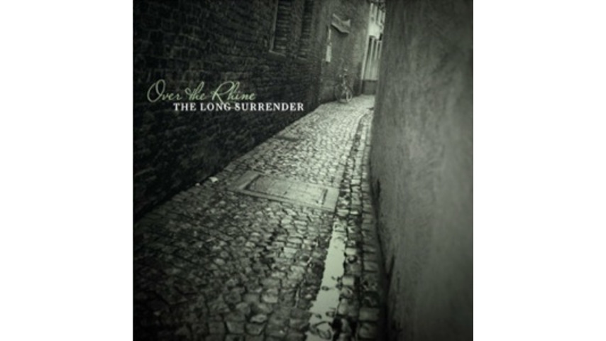 Over the Rhine: <i>The Long Surrender</i>