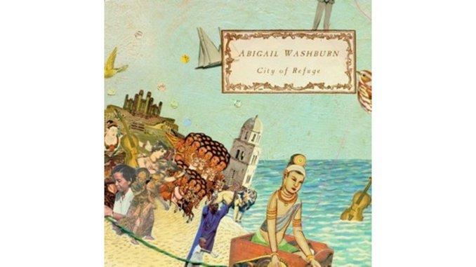 Abigail Washburn: <i>City of Refuge</i>