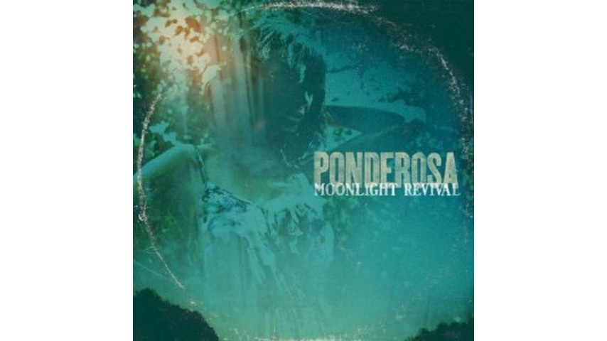 Ponderosa: <i>Moonlight Revival</i>