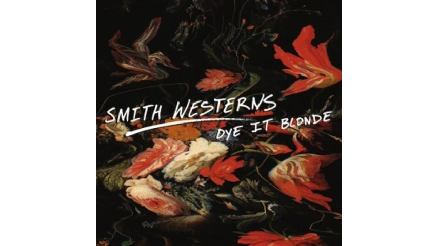 Smith Westerns: <i>Dye it Blonde</i>