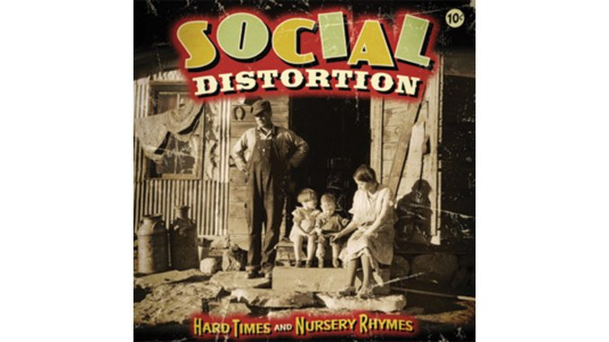 Social Distortion: <i>Hard Times & Nursery Rhymes</i>
