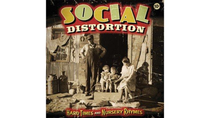 Social Distortion: <i>Hard Times & Nursery Rhymes</i>