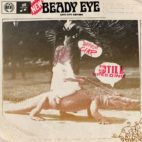 Liam Gallagher's Beady Eye Announces Debut Album Release