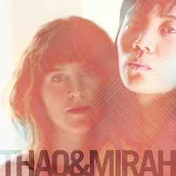 Thao and Mirah Ready Collaborative Album for April