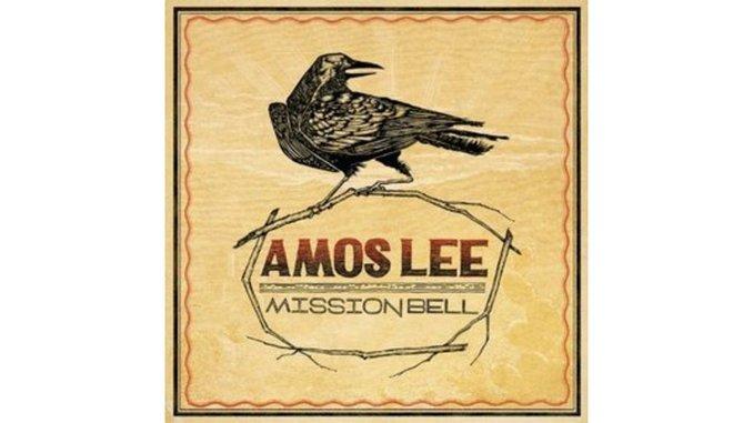 Amos Lee: <i>Mission Bell</i>