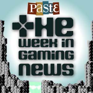 The Week in Gaming News