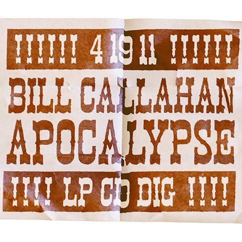 Bill Callahan Unleashes the <i>Apocalypse</i>
