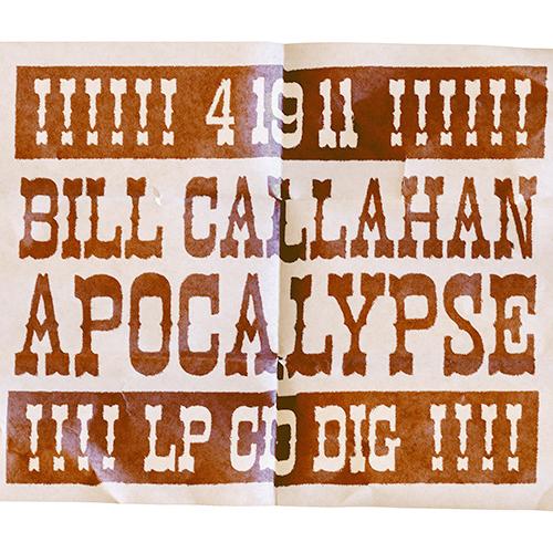 Bill Callahan Unleashes the <i>Apocalypse</i>